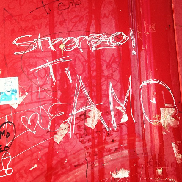 Italian #graffiti Stronzo! Ti amo - Asshole! I love you.  #love #italy January 02, 2013 at 0337PM
